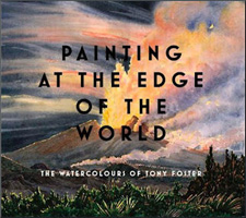 Cover of Tony Foster's book, Painting at the Edge of the World